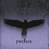 Play & Download Redux by Amebix | Napster