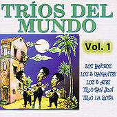 Tríos Del Mundo: Volume 1 by Various Artists
