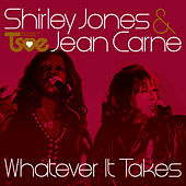 Play & Download Whatever It Takes by Shirley Jones | Napster