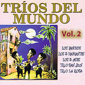 Tríos Del Mundo: Volume 2 by Various Artists