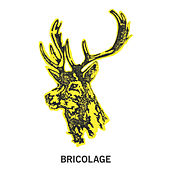 Play & Download Bricolage by Bricolage | Napster