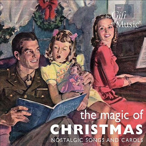 Christmas Magic - Nostalgic Songs and Carols by Various Artists
