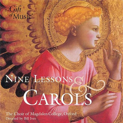 Christmas Music (9 Lessons and Carols - Christmas Service From the Chapel of Magdalen College, Oxford) by Various Artists