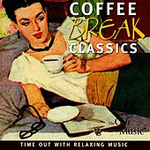 Play & Download Coffee Break Classics by Various Artists | Napster