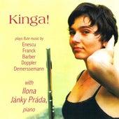 Play & Download Kinga! Plays Flute Music by Kinga Prada | Napster