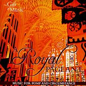 Play & Download A Royal Pageant: Music for Pomp and Circumstance by Various Artists | Napster