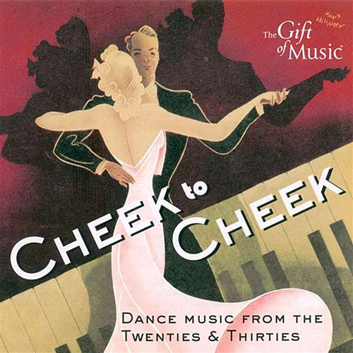 Play & Download Dance Music From The 20S And 30S (Cheek To Cheek) by Various Artists | Napster
