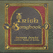 Play & Download Irish Songbook by Dennis Doyle | Napster