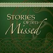 Stories Often Missed by Matt Hill