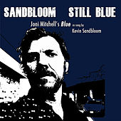 Play & Download Still Blue by Kevin Sandbloom | Napster