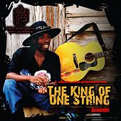 Play & Download The King of One String - Acoustic by Brushy One String | Napster