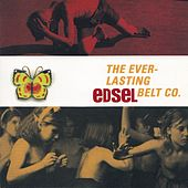 Play & Download The Everlasting Belt Co. by Edsel | Napster