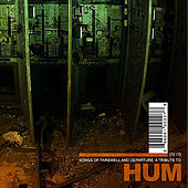 Songs of Farewell and Departure : A Tribute to HUM by Various Artists