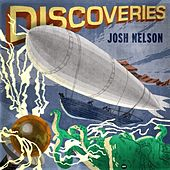 Play & Download Discoveries by Josh Nelson | Napster