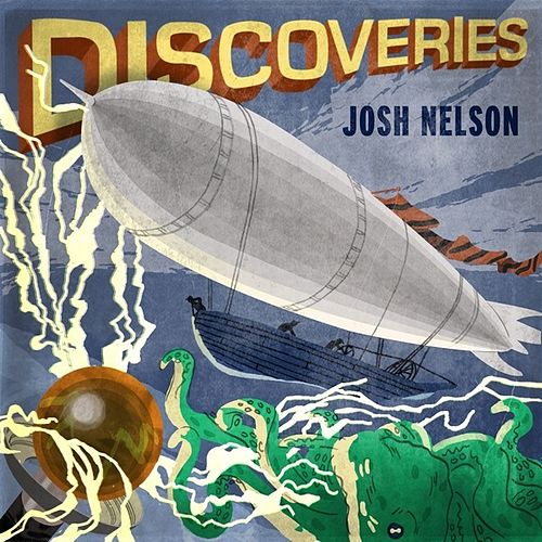 Discoveries by Josh Nelson