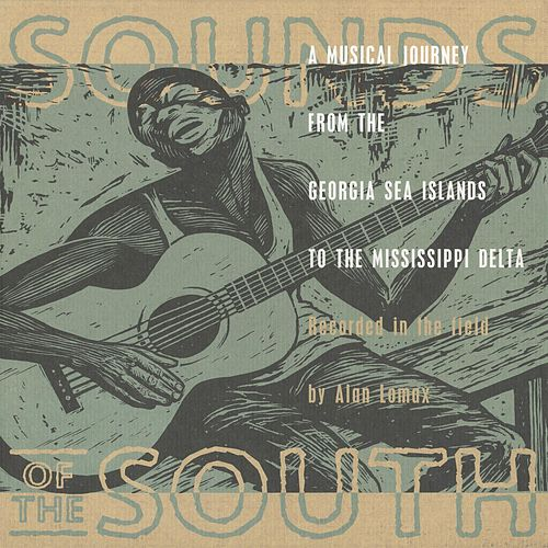 Play & Download Sounds Of The South by Various Artists | Napster