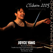 2005 Van Cliburn International Piano Competition Preliminary Round by Joyce Yang