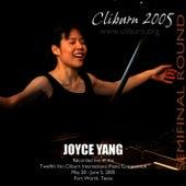 2005 Van Cliburn International Piano Competition Semifinal Round by Joyce Yang