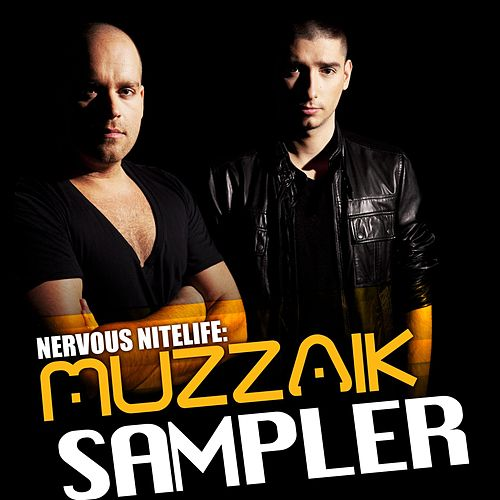 Nervous Nitelife: Muzzaik - Sampler by Various Artists