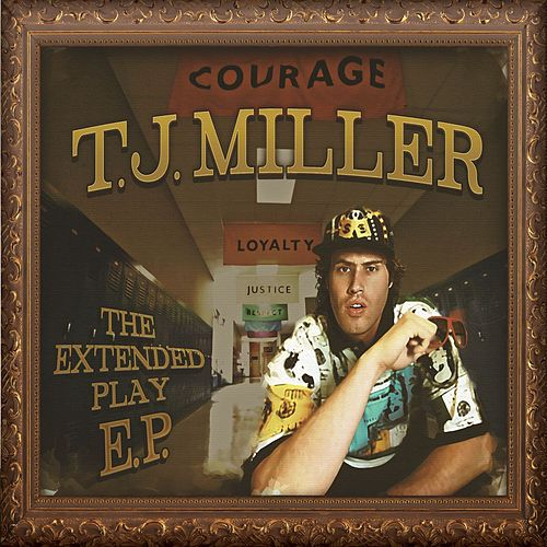 Play & Download The Extended Play EP by TJ Miller | Napster