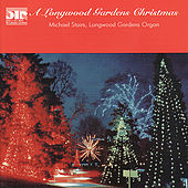 Play & Download A Longwood Gardens Christmas by Michael Stairs | Napster