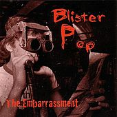 Play & Download Blister Pop by The Embarrassment | Napster