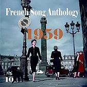 Play & Download French Song Anthology [1959], Volume 10 by Various Artists | Napster