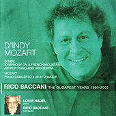Play & Download D'Indy: Symphony on a French Mountain Air - Mozart: Piano Concerto No. 26 by Louis Nagel | Napster