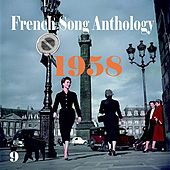 Play & Download French Song Anthology [1958], Volume 9 by Various Artists | Napster