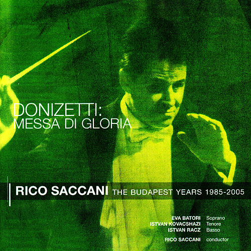 Play & Download Donizetti: Messa di Gloria by Rico Saccani | Napster
