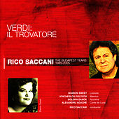 Play & Download Verdi: Il Trovatore by Rico Saccani | Napster