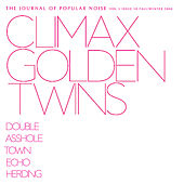 Play & Download Journal of Popular Noise - Issue 10 by Climax Golden Twins | Napster