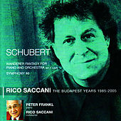 Schubert: Wanderer Fantasy for Piano and Orchestra, Symphony No. 6 by Rico Saccani