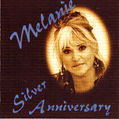 Play & Download Silver Anniversary by Melanie | Napster