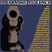 Play & Download Disarming Violence by Various Artists | Napster