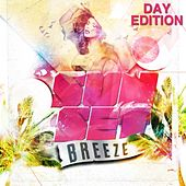 Play & Download Sunset Breeze (Day Edition) by Various Artists | Napster