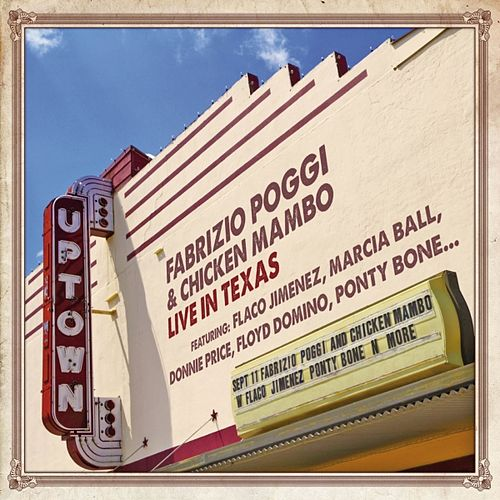 Play & Download Fabrizio Poggi & Chicken Mambo Live in Texas by Fabrizio Poggi | Napster