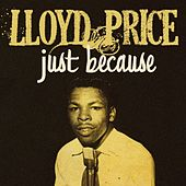 Play & Download Just Because by Lloyd Price | Napster