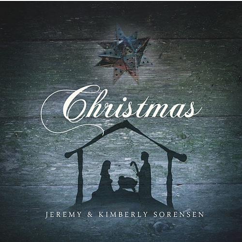 Play & Download Christmas - Jeremy and Kimberly Sorensen by Unsearchable Riches | Napster