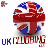 Uk Clubbing 2011 by Various Artists