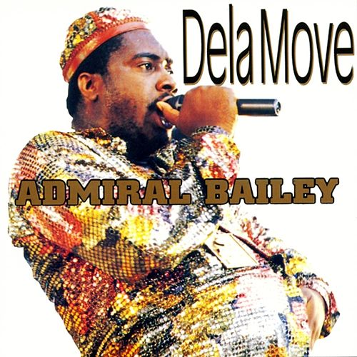 Play & Download Dela Move by Admiral Bailey | Napster