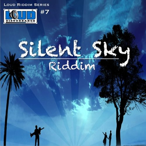Silent Sky Riddim by Various Artists