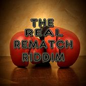 The Real Rematch Riddim - EP by Various Artists
