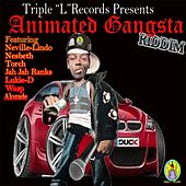Play & Download Animated Gangsta Riddim by Various Artists | Napster