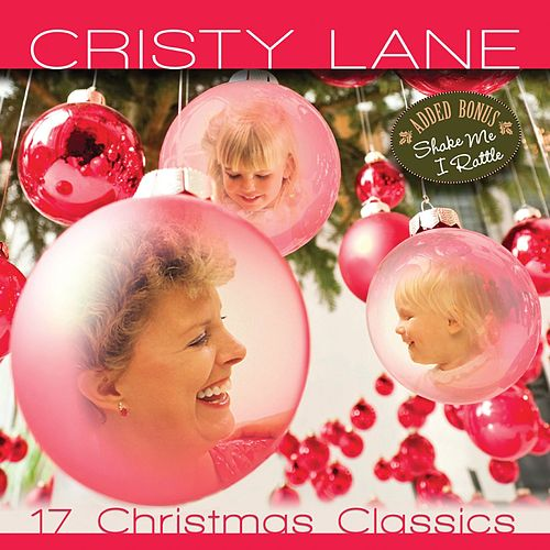 Play & Download 17 Christmas Classics by Cristy Lane | Napster
