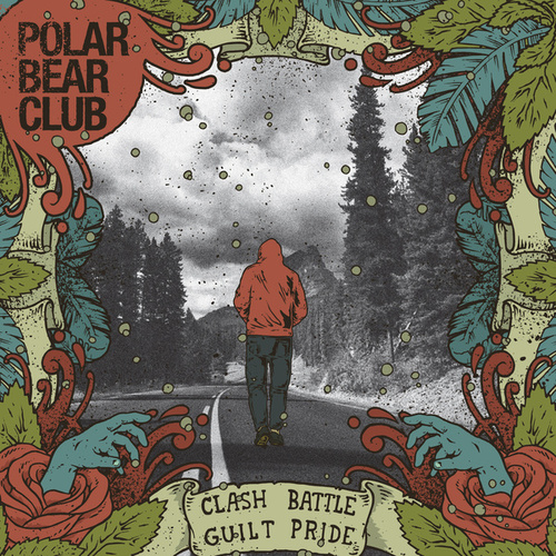 Play & Download Clash Battle Guilt Pride by Polar Bear Club | Napster