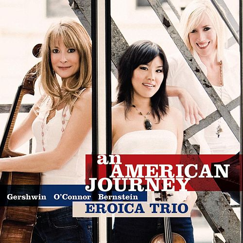 Play & Download An American Journey by Eroica Trio | Napster