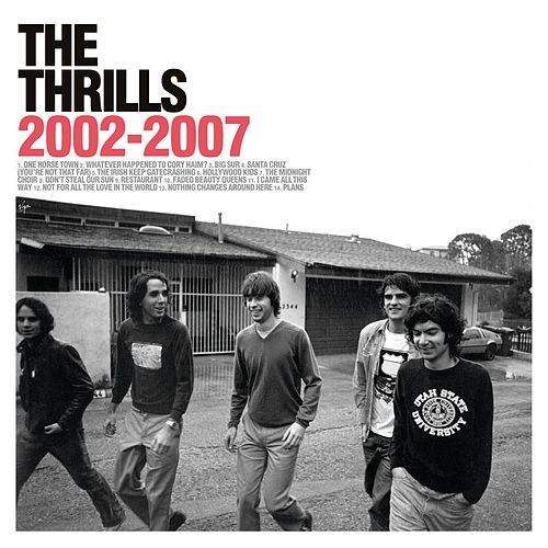 Play & Download 2002-2007 by The Thrills | Napster