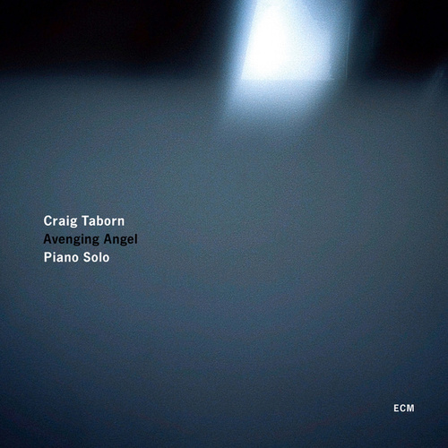 Avenging Angel by Craig Taborn