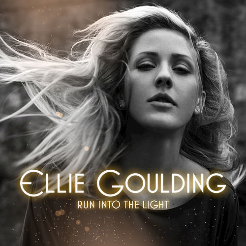 Play & Download Run Into The Light by Ellie Goulding | Napster